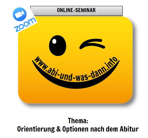 """Auf individuelle Anfrage: Online-Seminar """"Orientierung und Optionen nach dem Abitur"""""""